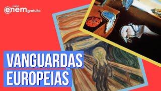 VANGUARDAS EUROPEIAS: CONTEXTO HISTÓRICO E CARACTERÍSTICAS | Resumo de Literatura para o Enem