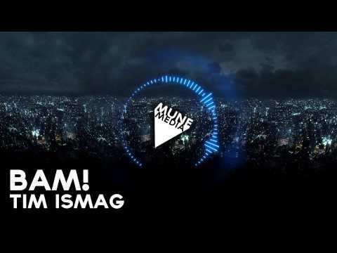 Клип Tim Ismag - Bam !