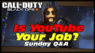 MAK Is Youtube Your Full-Time Job? Call Of Duty Black Ops 3 Kill Confirmed Gameplay