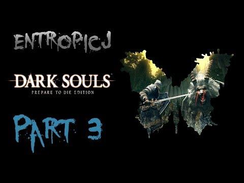 Dark Souls [Part 3]