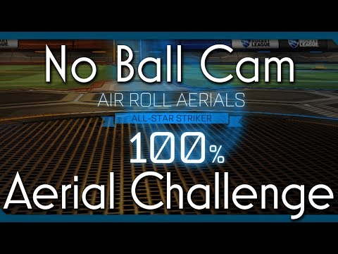 Rocket League Challenge   No Ball Cam Air-Roll Aerials