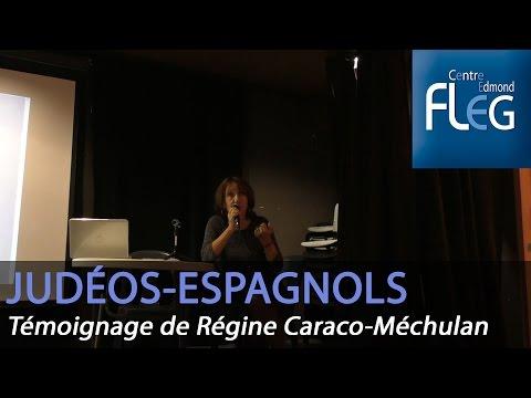 Les Judéo-Espagnols Ottomans à Marseille - Témoignage de Régine Caraco-Méchulan