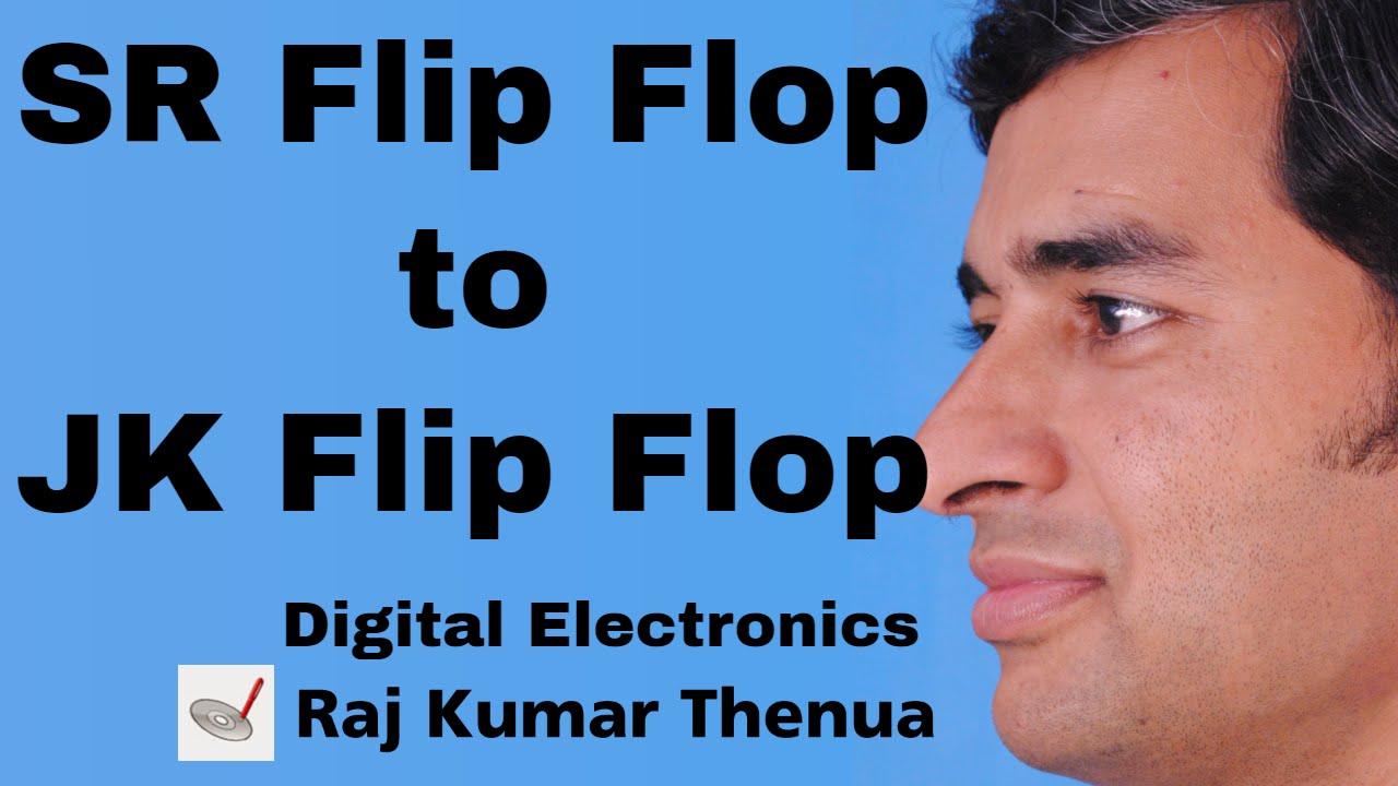 Sr Flip Flop To Jk Conversion Digital Electronics By Raj Circuit Of A Rs Built With D 2 The Kumar Thenua Hindi Urdu