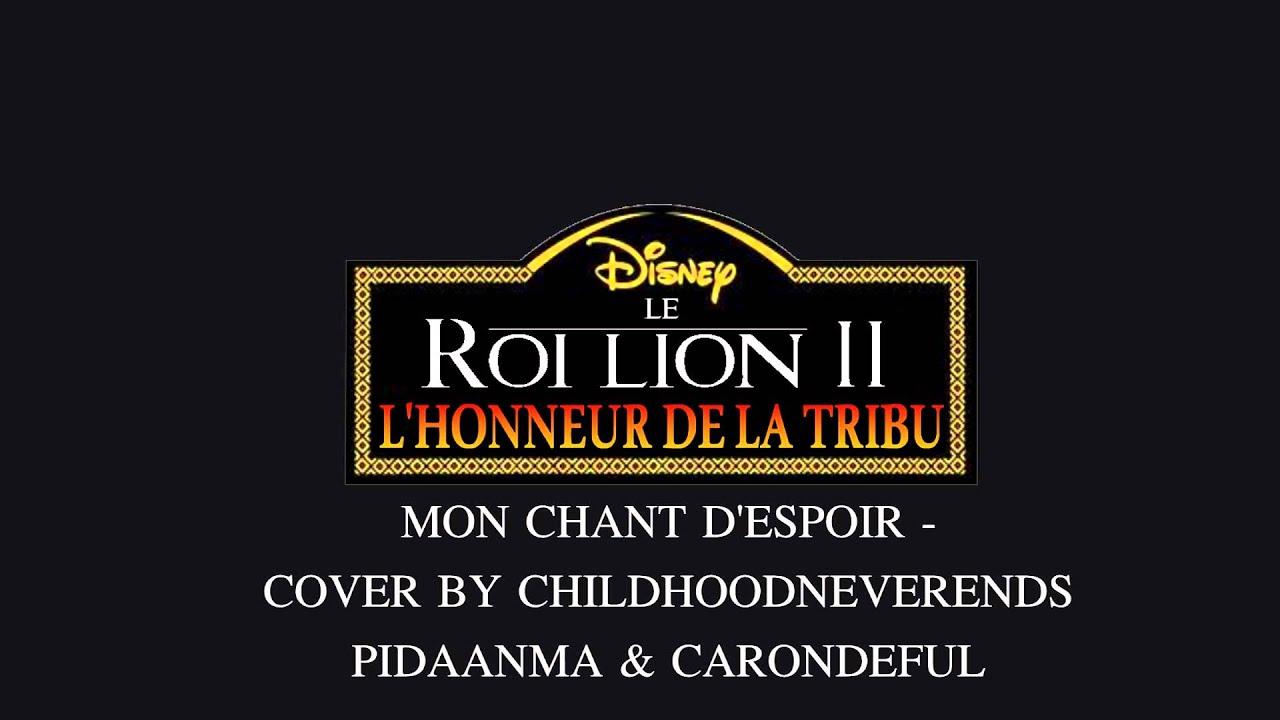 Download Le Roi Lion 2- L'Honneur De La Tribu Fandub Complet - Mon Chant D'espoir
