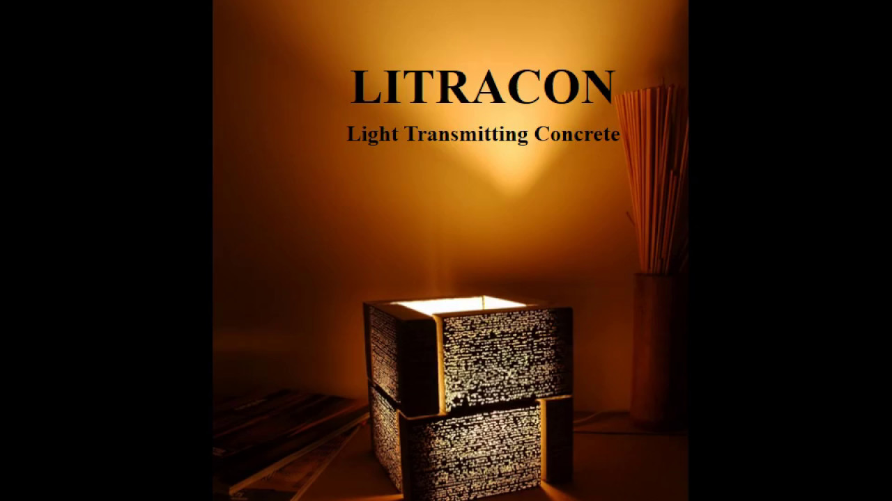 Light Transmitting Concrete Light Transmitting Concrete Litracon Youtube