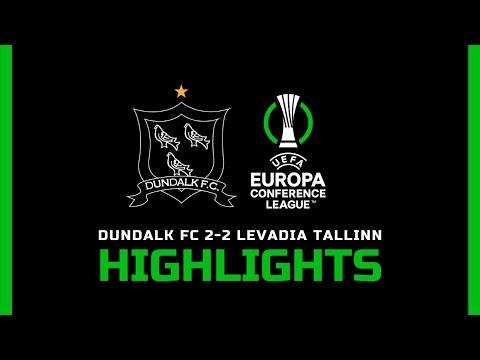 Highlights | Dundalk FC 2-2 Levadia Tallinn