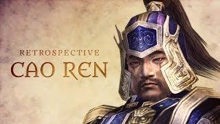 Dynasty Warriors Retrospectives - Cao Ren