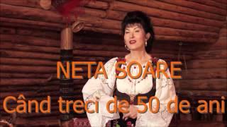 Download Neta Soare - Când Treci De Cinzeci De Ani