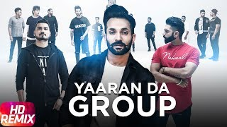 Yaaran Da Group Remix | Dilpreet Dhillon | Parmish Verma | Desi Crew | Speed Records