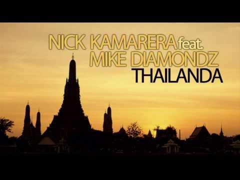 Nick Kamarera Feat.  Mike Diamondz  - Thailanda (Radio Edit) + Lyrics