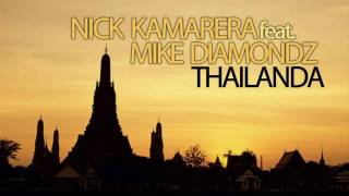 Nick Kamarera Feat.  Mike Diamondz  - Thailanda (Radio Edit) + Lyrics