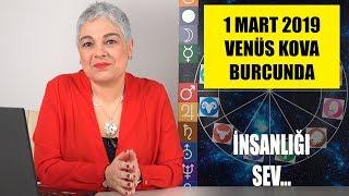 1 Mart'ta Venüs'ün Kova Burcuna Girişi