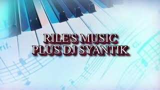 Gambar cover Dugem Dj syantik mama muda Bersama Rile's music plus dj syantik