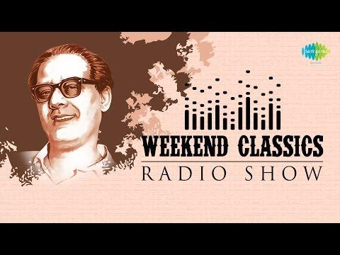 Weekend Classics Radio Show | Hemanta Mukherjee Bengali Special | Kichhu Galpo,Kichhu Gaan