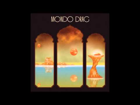 Mondo Drag - Mondo Drag (2015) (Full Album)