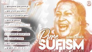 Pure Sufism   Audio Jukebox   Nusrat Fateh Ali Khan   Complete Qawwalies   OSA Worldwide