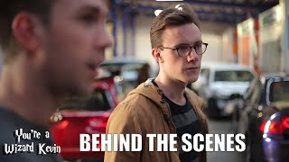 You're A Wizard Kevin - Behind The Scenes