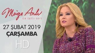 Müge Anlı ile Tatlı Sert 27 Şubat 2019 | Çarşamba