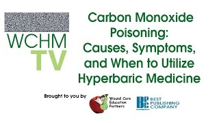 Carbon Monoxide Poisoning: Causes, Symptoms, and When to Utilize Hyperbaric Medicine