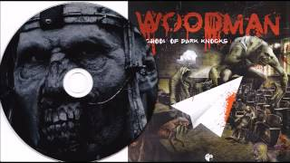 Woodman - Clostrophobic (School Of Dark Knocks 2014)
