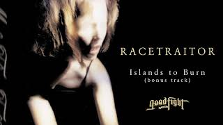 RACETRAITOR - Islands To Burn [OFFICIAL STREAM]