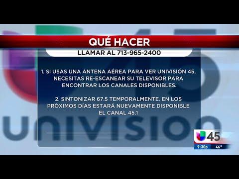 Si Usted Perdió La Señal De Univision 45, Aquí Le Decimos Lo Fácil Que Es Recuperarla