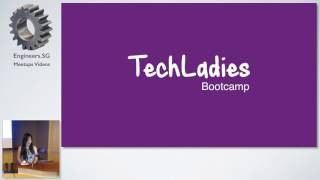 Opening Address - TechLadies Bootcamp - Info Session