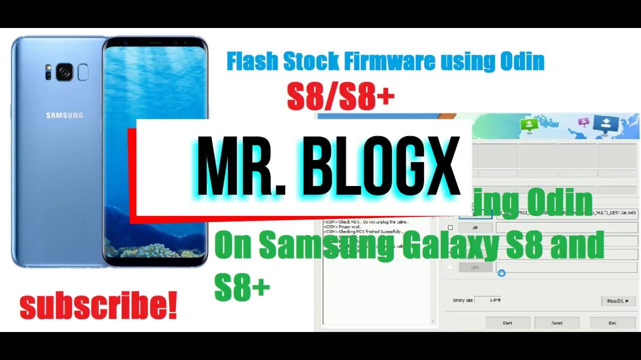Flash Stock rom Firmware using Odin S8 S8+