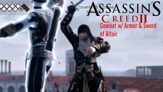 Assassins Creed 2 | Combat w/ Armor of Altair & Sword of Altair
