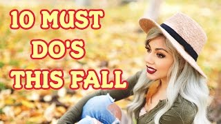10 MUST DO's This Fall! | Charisma Star