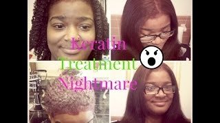 Keratin Treatment Nightmare Natural Hair