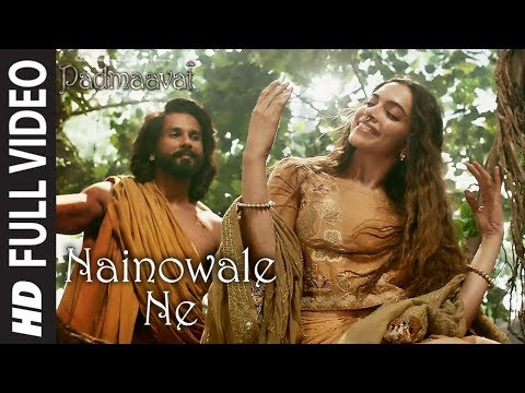 Nainowale Ne Full Video Song | Padmaavat | Deepika Padukone