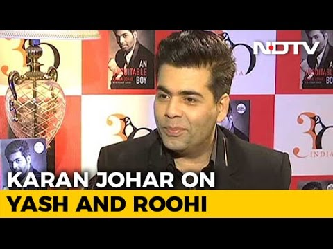 Karan Johar On Yash And Roohi: It's The Beginning Of A New Love Story