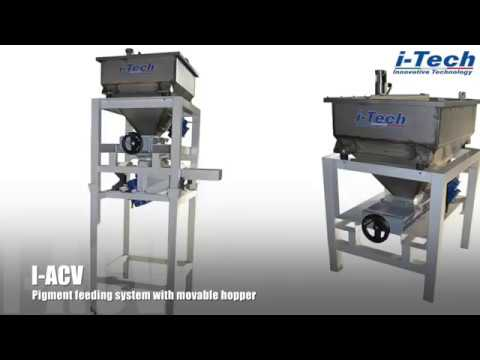 I-TECH I-ACV PIGMENT FEEDING SYSTEM WITH MOVABLE HOPPER