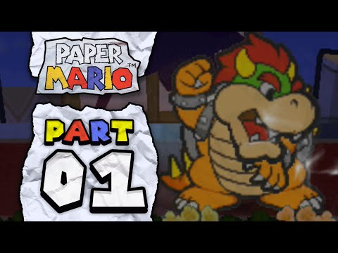 Paper Mario: Part 1 - Bowser's At It Again!