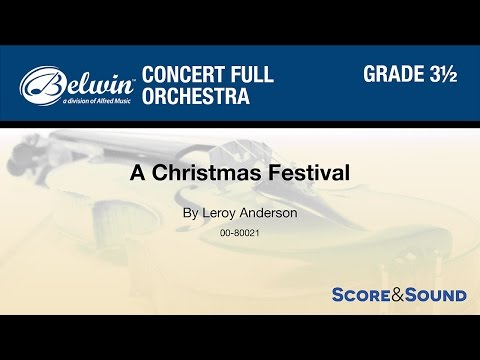 A Christmas Festival, by Leroy Anderson - Score & Sound