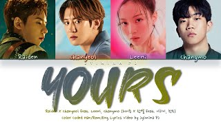 Cover images Raiden X CHANYEOL - 'Yours (Feat. LeeHi, Changmo)' Lyrics (Color Coded_Han_Rom_Eng)