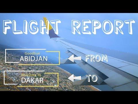 [FLIGHT REPORT] - Asky Airlines - Boeing 737-800 NG - Abidjan ✈✈✈✈ Dakar