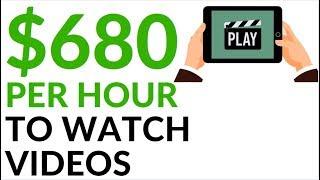 Earn $680 in 1 Hour WATCHING VIDEOS! (Make Money Online)