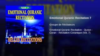 Emotional Quranic Recitation 7