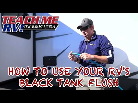 TEACH ME RV! How to use your RVs black tank flush!