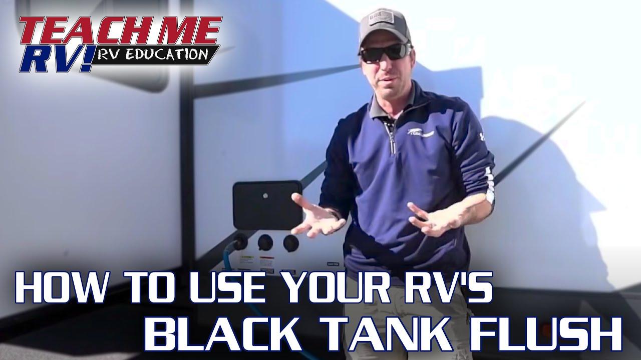 TEACH ME RV! How to use your RVs black tank flush!