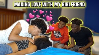 Making Love w/ My Girlfriend While My Friends Are In The Room! **PRANK**