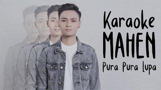 Download Mahen - Pura Pura Lupa (Karaoke Version)