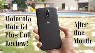 Moto G4 Plus Review - After 30 days!