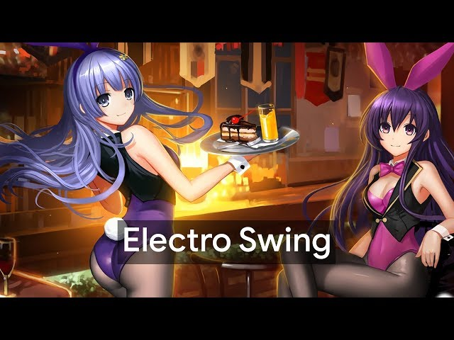 Best of ELECTRO SWING Mix July 2