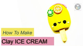 HOW TO MAKE CLAY ICE CREAM
