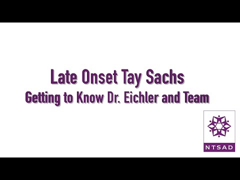 Late Onset Tay Sachs - Eichler
