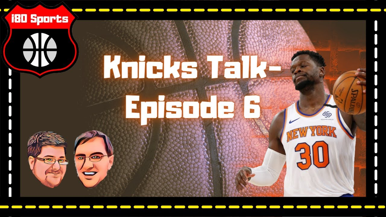 NBA- Mike and Mongo's Knicks Talk- Ep. 6