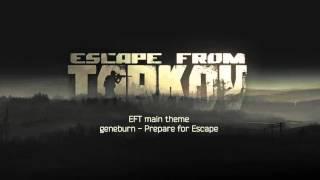 Escape from Tarkov - main music theme